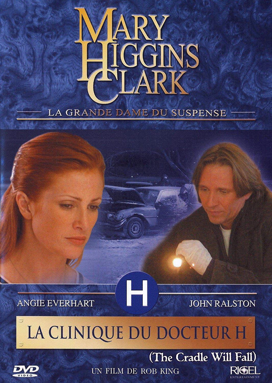 Mary Higgins Clark : la clinique du Docteur H.