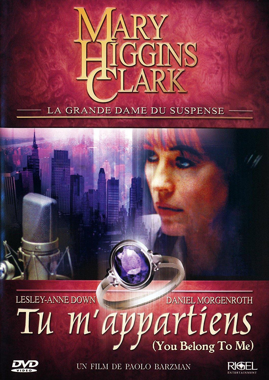 Mary Higgins Clark - Tu m'appartiens
