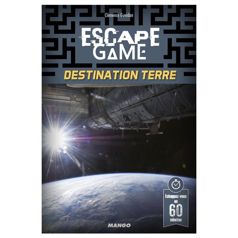 Escape 8 : Destination Terre