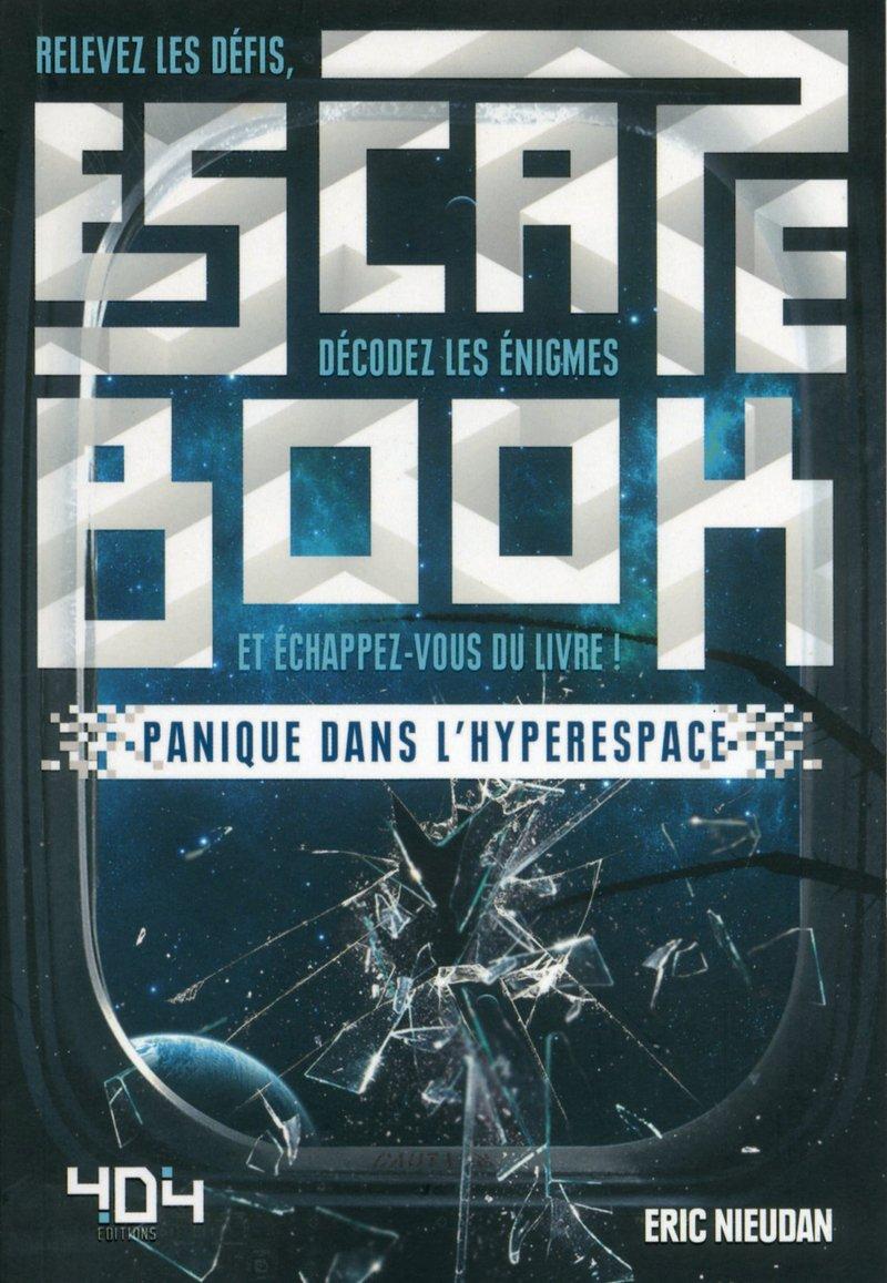Escape Book : Panique dans l'Hyperespace