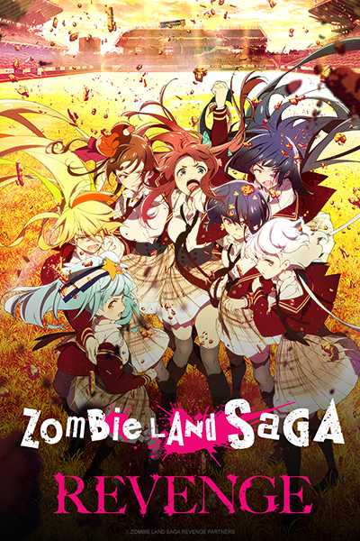 Zombie Land Saga Revenge