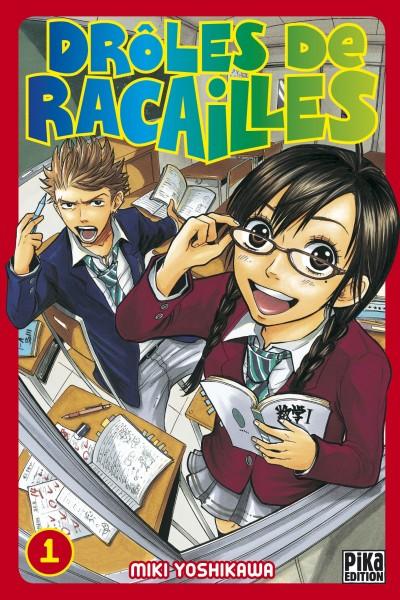 Drôles de Racailles Manga