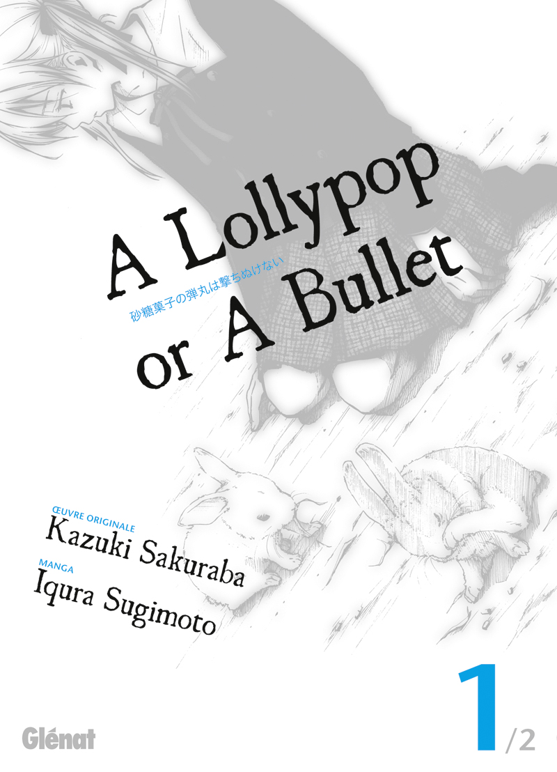 A Lollypop or a Bullet Manga