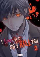 Manga - I love you so I kill you