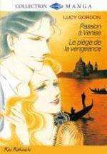 Passion à Venise + Le Piège de la Vengeance 1 Manga