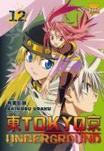 Tôkyô Underground 12 Manga