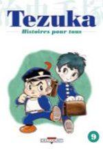 Tezuka - Histoires pour Tous 9 Manga