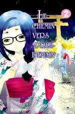 Le Chemin Vers Après Demain T.2 Manga