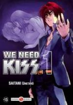 We need Kiss 1