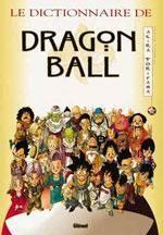Le Dictionnaire de Dragon Ball 1 Fanbook