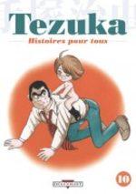 Tezuka - Histoires pour Tous 10 Manga