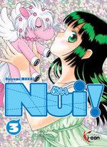 Nui ! T.3 Manga