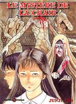 Le Mystère de la Chair [Junji Ito Collection n°2] Manga
