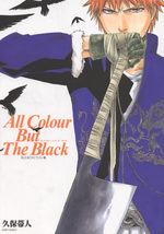 Bleach - All Colour But The Black 1 Artbook