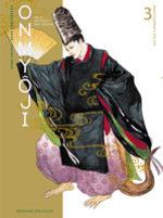 Onmyôji - Celui qui Parle aux Démons 3 Manga