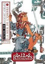 Les 12 Royaumes - Livre 1 - La mer de l'ombre 1 Roman