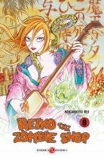 Reiko the Zombie Shop 8 Manga