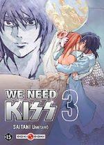 We need Kiss 3