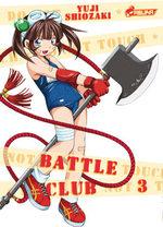 Battle Club # 3