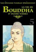 La vie de Bouddha 5 Manga