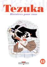 Tezuka - Histoires pour Tous 13 Manga