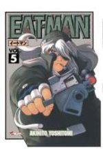 Eat-Man 5 Manga