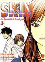 Skin T.3 Manga