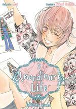 Unordinary Life T.3 Manga