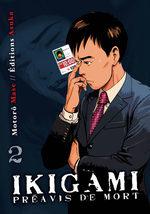 Ikigami - Préavis de Mort 2 Manga