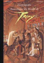 Encyclopédie anarchique du monde de Troy 2