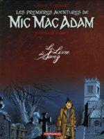 Les aventures de Mic Mac Adam 2
