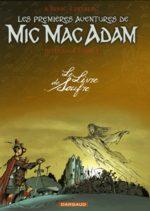 Les aventures de Mic Mac Adam 3