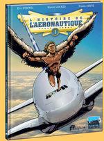 L'histoire de l'aéronautique 1 BD