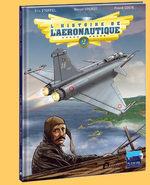 L'histoire de l'aéronautique 2 BD