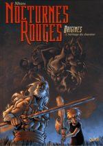 Nocturnes Rouges - Origines 1