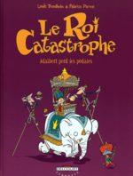Le roi catastrophe # 2