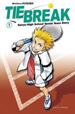 Tie Break T.1 Manga
