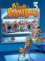 La bande à Bamboo # 3