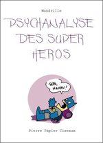 La psychanalyse du héros 1 BD