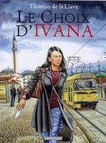 Le choix d'Ivana T.1 BD