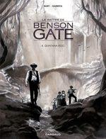 Le maître de Benson Gate # 4