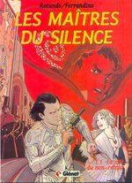 Les maîtres du silence 1