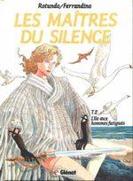 Les maîtres du silence 2