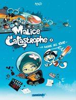 Malice et Catastrophe 2