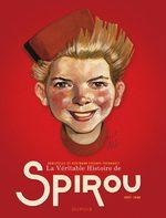 La véritable histoire de Spirou # 1