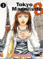 Tokyo Magnitude 8 T.3 Manga