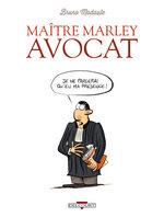Maître Marley avocat 1 Artbook