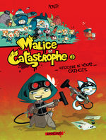 Malice et Catastrophe 3