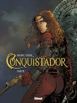 Conquistador (Dufaux) T.3 BD