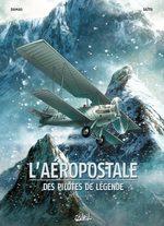 L'aéropostale - Des pilotes de légende # 1